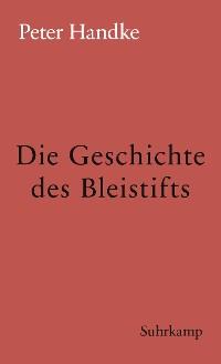 Cover Die Geschichte des Bleistifts