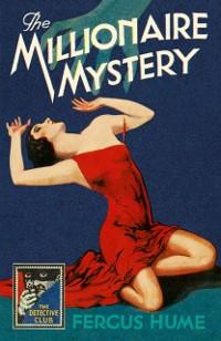 Cover Millionaire Mystery (Detective Club Crime Classics)
