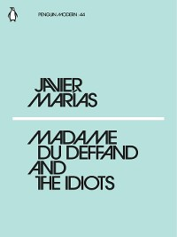 Cover Madame du Deffand and the Idiots