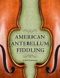 Cover American Antebellum Fiddling