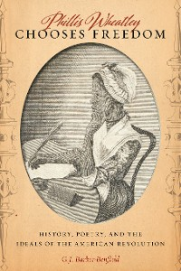 Cover Phillis Wheatley Chooses Freedom