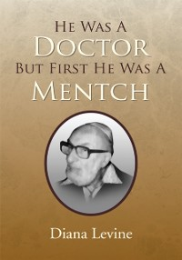 Cover He Was a Doctor but First He Was a Mentch