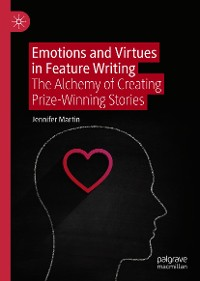 Cover Emotions and Virtues in Feature Writing