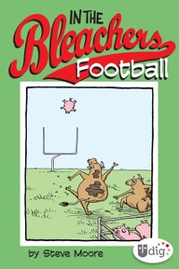 Cover In the Bleachers: Football