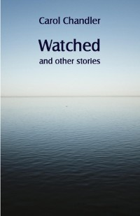 Cover Watched and other stories
