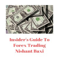 Cover Insider's Guide To Forex Trading