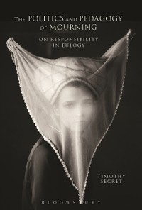 Cover Politics and Pedagogy of Mourning