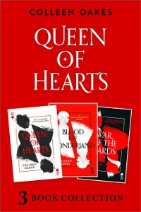 Cover Queen of Hearts Complete Collection: Queen of Hearts; Blood of Wonderland; War of the Cards (Queen of Hearts)