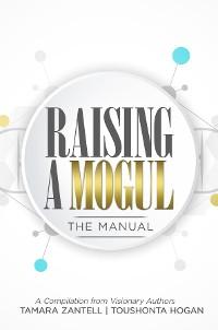 Cover Raising a Mogul