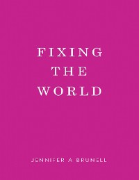 Cover Fixing the World