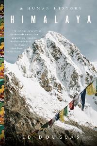 Cover Himalaya: A Human History