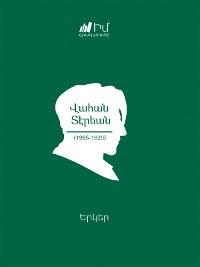 Cover Vahan Teryan. Works/ Վահան Տէրեան. Երկեր