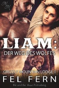 Cover Liam: Der Weg des Wolfes