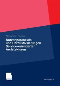 Cover Nutzenpotenziale und Herausforderungen Service-orientierter Architekturen