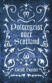 Cover Poltergeist Over Scotland