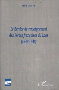 Cover LE SERVICE DE RENSEIGNEMENT DES FORCES FRANcAISES DU LAOS (1946-1948)