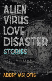 Cover Alien Virus Love Disaster