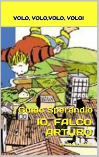 Cover Io, Falco Arturo (Volo, volo, volo, volo)