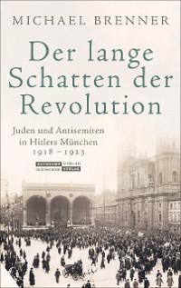 Cover Der lange Schatten der Revolution