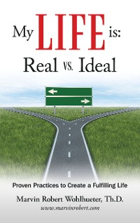 Cover My Life Is: Real Vs. Ideal