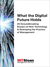 Cover What the Digital Future Holds