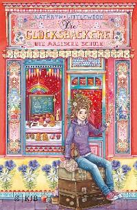 Cover Die Glücksbäckerei - Die magische Schule