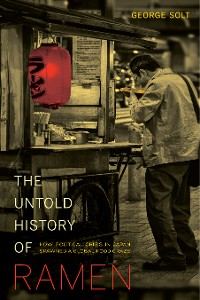Cover The Untold History of Ramen