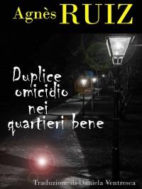 Cover Duplice omicidio nei quartieri bene