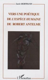 Cover Vers une poetique de l'espece humaine de robert antelme