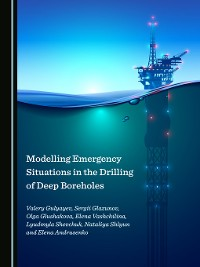 Cover Modelling Emergency Situations in the Drilling of Deep Boreholes