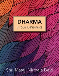 Cover Dharma Is Your Sustenance