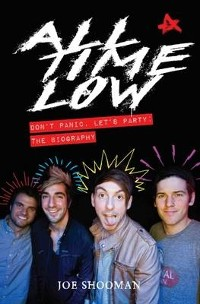 Cover All Time Low - Don't Panic. Let's Party: The Biography