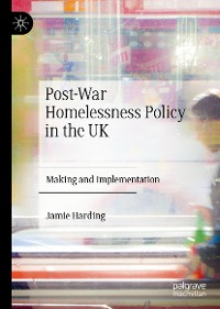 Cover Post-War Homelessness Policy in the UK