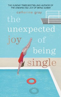 Cover Unexpected Joy of Being Single