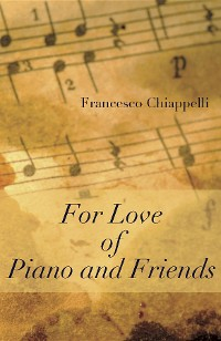 Cover For Love of Piano and Friends