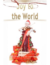 Cover Joy to the World Pure Sheet Music for Organ and Eb Instrument, Arranged by Lars Christian Lundholm