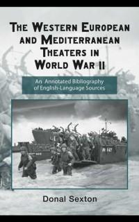 Cover Western European and Mediterranean Theaters in World War II