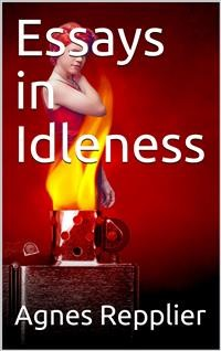 Cover Essays in Idleness