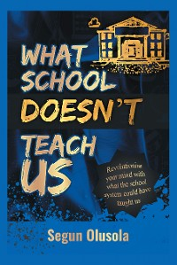 Cover What School Doesn'T Teach Us