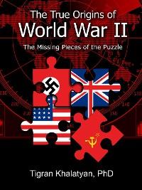 Cover The True Origins of World War II