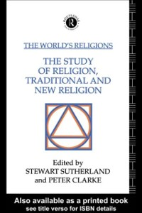 Cover World's Religions: The Study of Religion, Traditional and New Religion