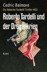 Cover Roberto Tardelli und der Drogenkrieg