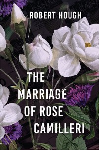 Cover The Marriage of Rose Camilleri