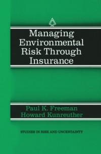 Cover Managing Environmental Risk Through Insurance