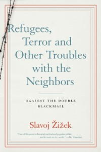 Cover Refugees, Terror and Other Troubles with the Neighbors