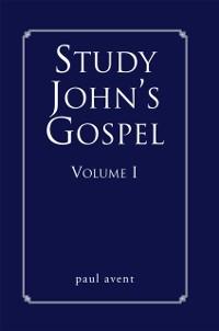 Cover Study John's Gospel Volume I