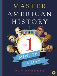 Cover Master American History in 1 Minute a Day