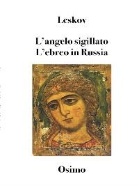 Cover L'angelo sigillato. L'ebreo in Russia
