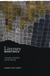Cover Literary Bioethics