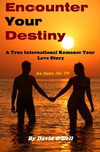 Cover Encounter Your Destiny